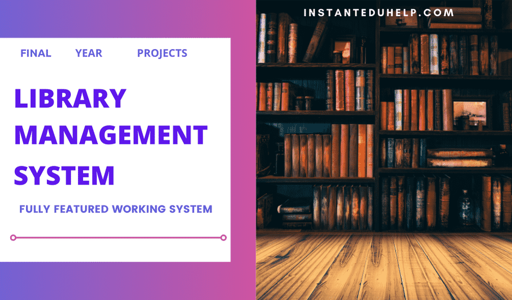 Library Management System for Final Year Students