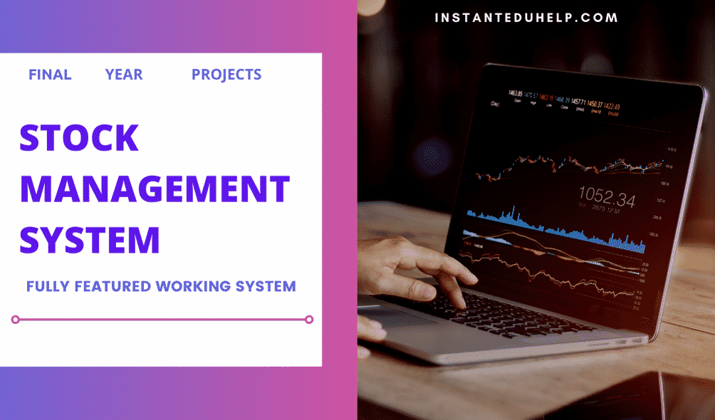 Stock Management System for Final Year