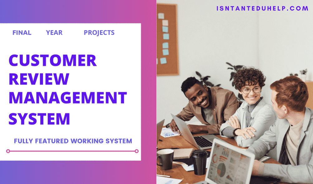 Customer Review Management System for final year